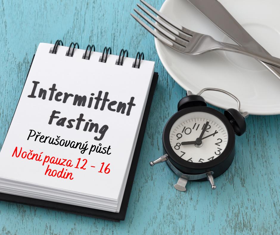 Přerušovaný půst v Metabolic Balance - noční pauzy meti jídly až 14 hodin