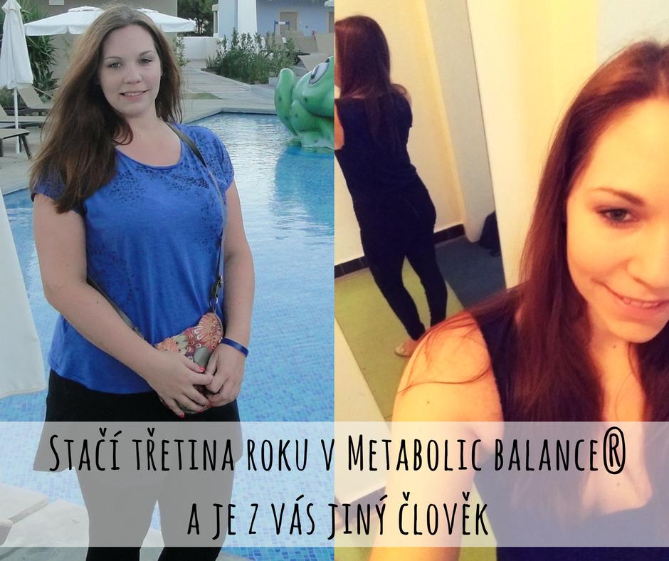 Proměna Romany s Metabolic balance® (stačilo 5 měsíců)